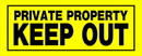 Hillman 841804 6 X 15 Yellow Private Prop Keep Out