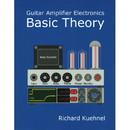 Guitar Amplifier Electronics Basic Theory