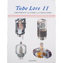CE Distribution B-978 Tube Lore II, A Reference for Users and Collectors, 2nd Edition