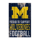 Michigan Wolverines Sign 11x17 Wood Proud to Support Design
