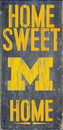 Michigan Wolverines Wood Sign - Home Sweet Home 6