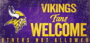 Minnesota Vikings Wood Sign Fans Welcome 12x6