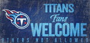 Tennessee Titans Wood Sign Fans Welcome 12x6