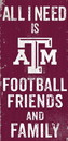 Texas A&M Aggies Sign Wood 6x12 Football Friends and Family Design Color Special Order