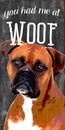 Pet Sign Wood You Had Me At Woof Boxer 5