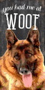 Pet Sign Wood You Had Me At Woof German Shepard 5