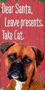 Pet Sign Wood Dear Santa Leave Presents Take Cat Boxer 5