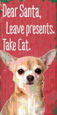 Pet Sign Wood Dear Santa Leave Presents Take Cat Chihuahua 5