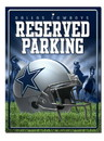 Dallas Cowboys Metal Parking Sign