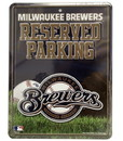 Milwaukee Brewers Metal Parking Sign