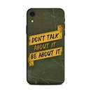 DecalGirl AIPXR-DONTALK Apple iPhone XR Skin - Don't Talk (Skin Only)