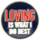 Eagle Emblems P63577 Pin-Fun, Loving Is What (1