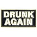 Eagle Emblems P66115 Pin-Fun, Drunk Again (1