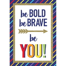 Carson Dellosa CD-106003 Be Bold Be Brave Be You Sparkle And Shine