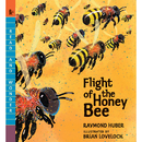 Candlewick Press CP-9780763676483 Flight Of The Honey Bee