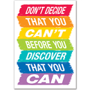Creative Teaching Press CTP0313 Dont Decide That You Cant  Inspire - U Poster - Paint