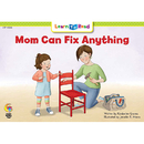 Creative Teaching Press CTP13536 Mom Can Fix Anything Learn To Read