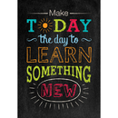 Creative Teaching Press CTP6683 Make Today The Day To Poster