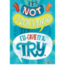 Creative Teaching Press CTP8179 Not I Don?t Know Inspire U Poster