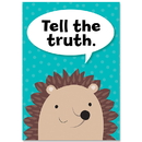 Creative Teaching Press CTP8694 Tell The Truth Woodland Friends Inspire U Poster
