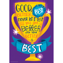 Eureka EU-837136 Good Better Best 13X19 Posters