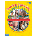 Free Spirit Publishing FRE9781575423678 Service Learning In The Prek-3 Classroom