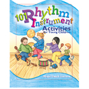 Gryphon House GR-15445 101 Rhythm Instrument Activities For Young Children