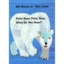 Macmillan / Mps ING0805053883 Polar Bear Polar Bear What Do You - Hear Board Book