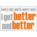 Inspired Minds ISM0007P I Get Better Poster