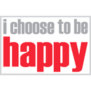 Inspired Minds ISM0027M I Choose To Be Happy Magnet