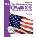 Lorenz / Milliken LEPNA3851 Gr 8 Student Workbook Reading Show What You Know On The Common Core