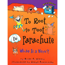 Lerner Publications LPB1575054183 To Root To Toot To Parachute What - Is A Verb