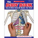 Scholastic Teaching Resources SC-9780545048736 The Body Book
