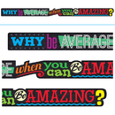 Trend Enterprises T-A25209 Why Be Average When You Can Be - Amazing Banner