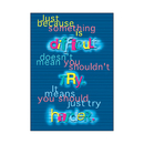 Trend Enterprises T-A63044 Poster Just Because Something Is 13 X 19 Large