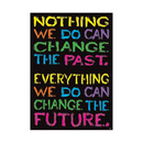 Trend Enterprises T-A67061 Nothing We Do Can Change Poster