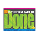 Trend Enterprises T-A67074 Do Is The First Part Of Done Poster