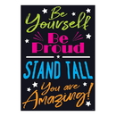 Trend Enterprises T-A67091 Be Yourself Be Proud Stand Tall You Are Amazing Poster