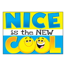 Trend Enterprises T-A67092BN (6 Ea) Nice Is The New Cool Argus Poster
