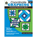 Teacher Created Resources TCR2493 Coordinate Graphing Creating Geometry Quilts Gr 4 & Up
