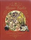 AzureGreen BBOOFLOS Book of Flower Spells by Cheralyn Darcey