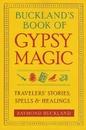AzureGreen BBUCGYP Buckland's Book of Gypsy Magic by Raymond Buckland
