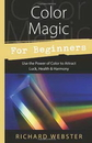 AzureGreen BCOLMAGB Color Magic for Beginners by Richard Webster