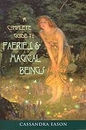 AzureGreen BCOMFAE Complete guide to Faeries and Magical Beings by Cassandra Eason