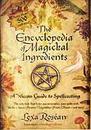 AzureGreen BENCMAGI Ency. of Magickal Ingredients