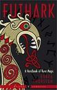 AzureGreen BFUTHAN0NO Futhark: Handbook Of Rune Magic