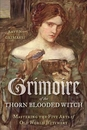 AzureGreen BGRITHO Grimoire of the Thorn-Blooded Witch by Raven Grimassi