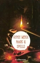 AzureGreen BGYPWITM Gypsy Witch Magic & Spells Donna Rose