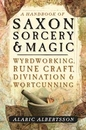 AzureGreen BHANSAX Handbook of Saxon Sorcery & Magic by Alaric Albertsson
