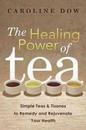 AzureGreen BHEAPOW Healing Power of Tea by Caroline Dow